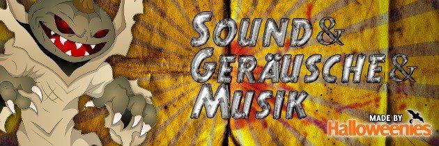 Sound, Geräusche und Musik